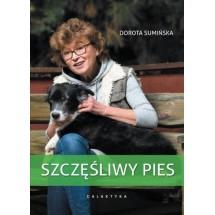 Szczęśliwy pies - wydanie III rozszerzone i zaktua