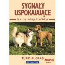 Sygnały uspokajające. Jak psy unikają konfliktów.